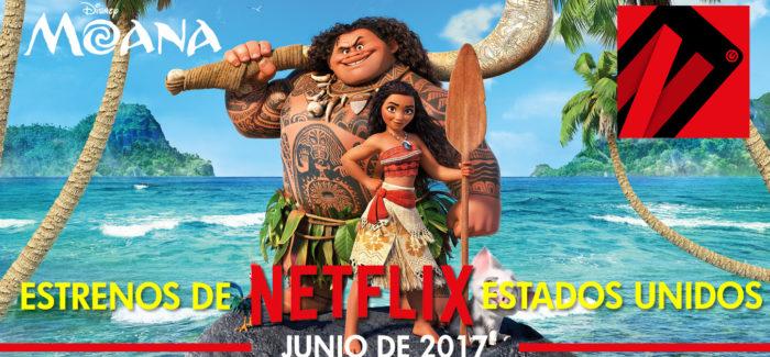 Netflix, estrenos en junio de 2017 para Estados Unidos