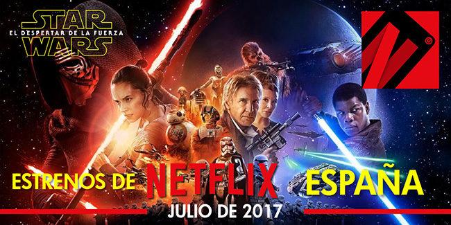 Estrenos de julio 2017 series y películas Netflix España