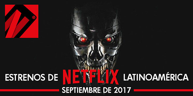 Netflix, estrenos en septiembre de 2017 en Latinoamérica