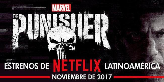 Netflix, estrenos en noviembre de 2017 en Latinoamérica