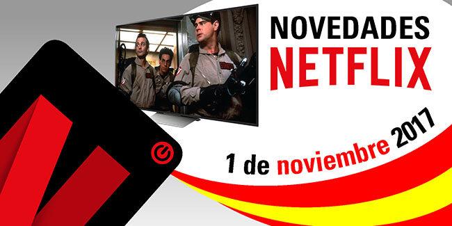 Novedades Netflix España: 1 de noviembre de 2017