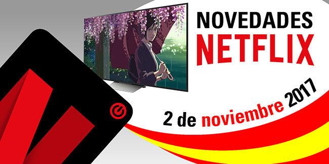Novedades Netflix España: 2 de noviembre de 2017