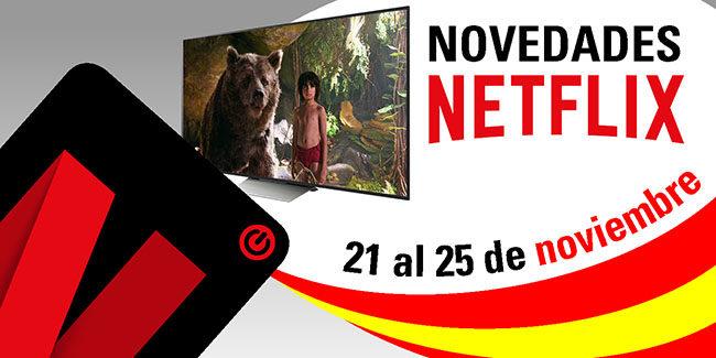 Novedades Netflix España: 21 al 25 de noviembre de 2017