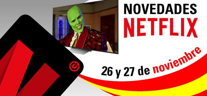 Novedades Netflix España: 26 y 27 de noviembre de 2017