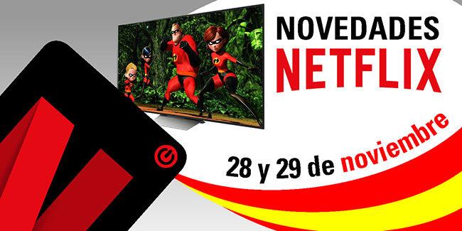 Novedades Netflix España: 28 y 29 de noviembre de 2017