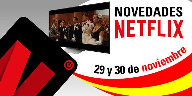 Novedades Netflix España: del 29 al 30 de noviembre de 2017