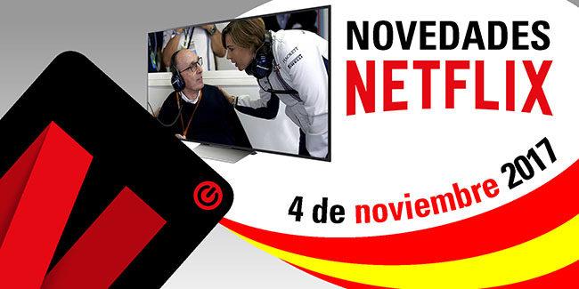 Novedades Netflix España: 4 de noviembre de 2017