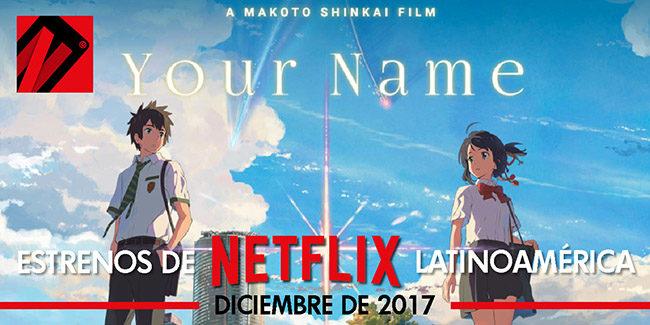 Netflix, estrenos en diciembre de 2017 en Latinoamérica