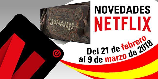 Novedades Netflix España desde el 21 de febrero hasta el 9 de marzo