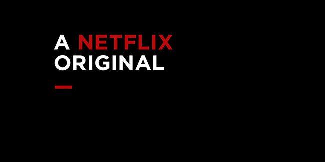 """Qué quiere decir """"Original de Netflix"""""""